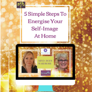 5 Steps to Energise Your Self Image At Home